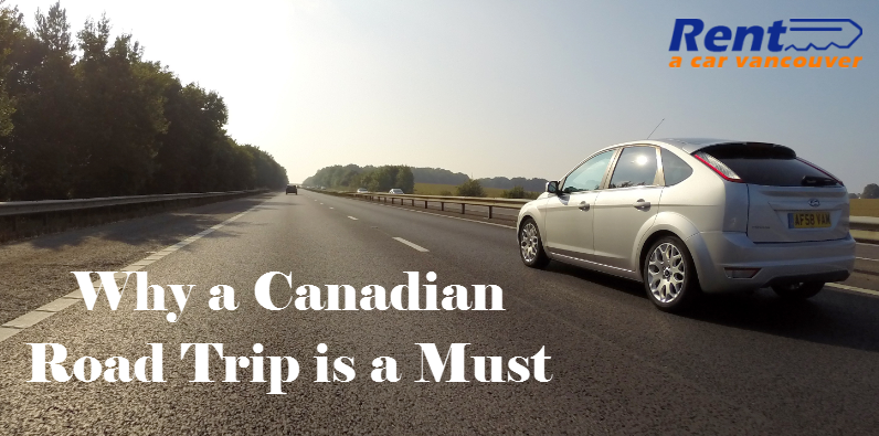 Why a Canadian Road Trip is a Must