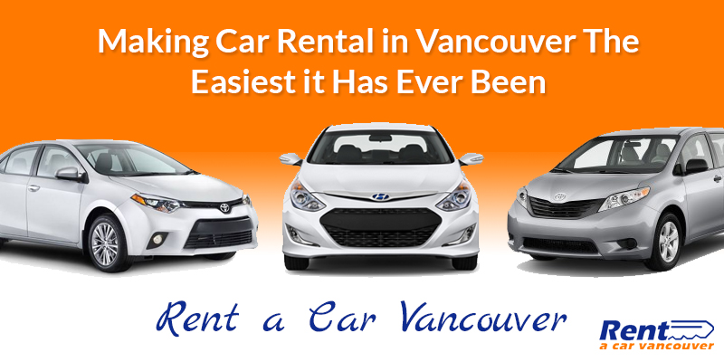 Making Car Rental in Vancouver The Easiest it Has Ever Been