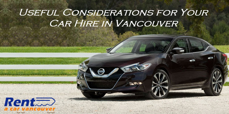useful considerations for your car hire in vancouver blog. Black Bedroom Furniture Sets. Home Design Ideas