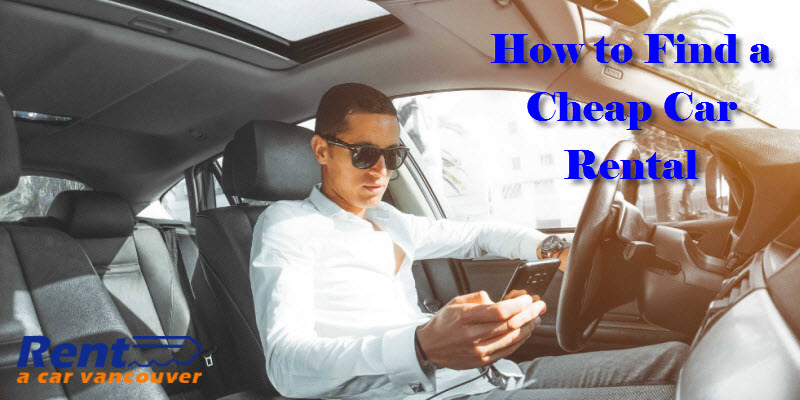 How to Find a Cheap Car Rental
