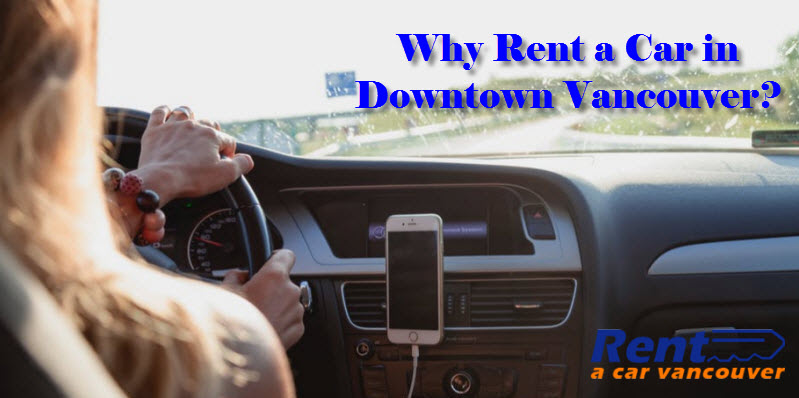 Rent a Car in Downtown Vancouver